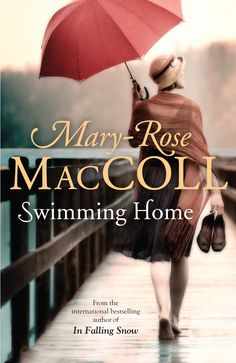 Mary-Rose MacColl - Swimming Home
