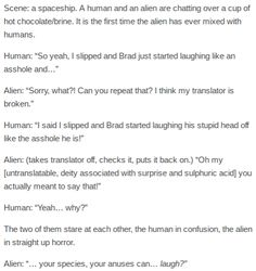 Humans Are Weird / Space Australia Assholes<<<< I laughed too hard at the deity associated with sulphuric acid part Writing A Book, Writing Tips, Writing Prompts, Tumblr Funny, Funny Memes, Hilarious, Space Australia, Space Story, Aliens Funny