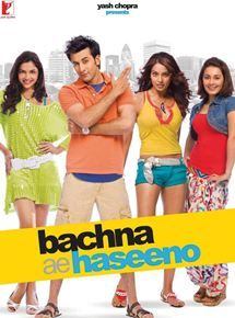 Release Date: 15 Aug 2008 Directed by: Siddharth Anand Produced by: Aditya Chopra Cast: Ranbir Kapoor, Bipasha Basu, Minissha Lamba and Deepika Padukone