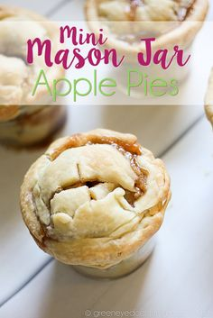 Mini Mason Jar Apple Pie are the perfect taste of fall! And super easy to make!