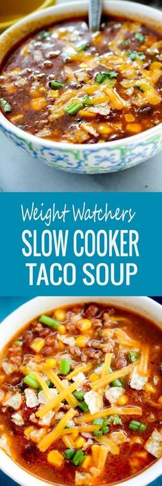 Diet Fast - 2 Week Diet - Weight Watchers Slow Cooker Taco Soup - A Foolproof, Science-Based System that's Guaranteed to Melt Away All Your Unwanted Stubborn Body Fat in Just 14 Days.No Matter How Hard You've Tried Before! Plats Weight Watchers, Weight Watchers Soup, Weight Watcher Dinners, Weigh Watchers, Ww Recipes, Soup Recipes, Cooking Recipes, Healthy Recipes, Recipes Dinner