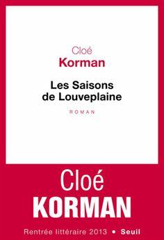 Les saisons de Louveplaine - Cloé Korman