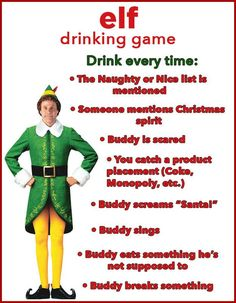 Buddy the Elf whats your favorite drink 10 Christmas Movie Drinking Games Youll Want To Play This Year Christmas Drinking Games, Movie Drinking Games, Christmas Party Games, Christmas Activities, Christmas Traditions, Christmas Drinks, Holiday Games, Xmas Party, Funny Christmas Games