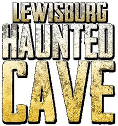 I think it will be a good start for E..  Lewisburg Haunted Cave - 4392 Swisher Mill Road, Lewisburg, OH 45338