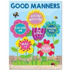 Good manners will bloom all over your classroom with the helpful reminders on this brightly colored Good Manners chart. Chart highlights six good manners for students: Excuse Me, You're Welcome, May I Classroom Rules Poster, Classroom Charts, Classroom Board, Classroom Displays, Preschool Classroom, Preschool Activities, Garden Theme Classroom, Bulletin Boards, Preschool Room Decor