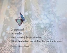 IRINA BINDER - Insomnii: Citate din cartea Fluturi Qoutes, Life Quotes, Feelings And Emotions, My Notebook, Real Love, Spiritual Quotes, Motto, Binder, Psychology