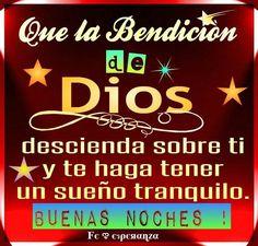 Que la Bendición de Dios descienda sobre ti y te haga tener un Sueño tranquilo.... Buenas noches !!