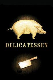 Watch->> Delicatessen (1991) Full - Movie Online