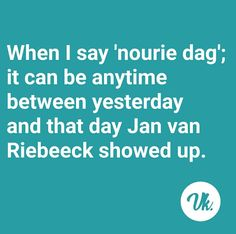 Afrikaanse Quotes, Aerobics Workout, Office Humor, My Roots, Beautiful Words, South Africa, Quotations, Me Quotes, Jokes