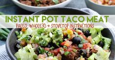 Whole30 Instant Pot Taco Meat: Meal Prepping Made Easy - Whole Kitchen Sink