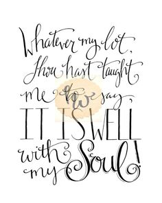 It is Well with My Soul / Hymn Printable / 8x10 / by HandwrittenWord