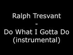 Ralph Tresvant - Do What I Gotta Do (instrumental)
