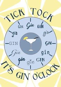 Tick Tock It's gin o'clock by PersonalisedbyHumble on Etsy Gordon's Gin, Gin Bar, Gin And Tonic, Gin Quotes, Happy Quotes, Funny Quotes, Humor Quotes, Tequila, Clocks Quotes