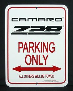 Sign, Camaro Parking Only, Third Gen. Camaro Z28 Logo
