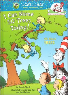 The Hardcover of the I Can Name 50 Trees Today!: All About Trees (Cat in the Hat's Learning Library Series) by Bonnie Worth, Aristides Ruiz, Joe Mathieu Science Activities, Activities For Kids, Steam Activities, Nature Activities, Science Ideas, Activity Ideas, Preschool Ideas, Tree Identification, Tree Study
