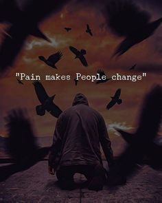 Pain makes people change But I wonder how that doesn't happen to me Life Quotes Love, Mood Quotes, True Quotes, Quotes Motivation, Dark Quotes, Short Quotes, Leadership, John Maxwell, People Change