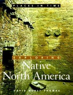 From the 11,00-year -old Blackwater Draw in New Mexico to the Little Bighorn Battlefield in Wyoming, the archaeological evidence left by Native Americans forms a fascinating legacy. In the third volume in Oxford's acclaimed Places in Time series, David Hurst Thomas guides readers throughtwenty well-known sites in the United States, Canada, and Mexico. A lively and engaging narrative, as well as photographs, maps, reconstructions, and site plans.