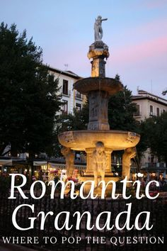 Create Unforgettable Romantic Memories: Here's Where to Propose in Granada