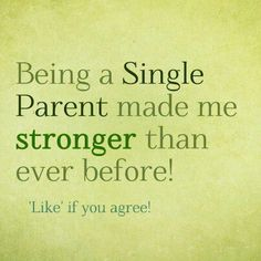 So true for me! I found my strength in being a single mom and inspiration in my boy