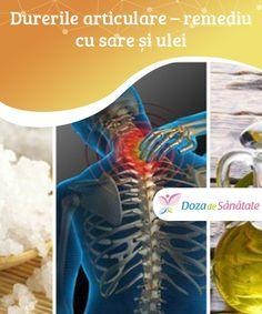 Durerile articulare – remediu cu sare și ulei Remediile naturiste, cum ar fi următorul #tratament cu sare și ulei, sunt #foarte eficiente și au un efect de durată. Cel mai mare avantaj al lor este faptul că nu afectează #negativ organismul. Health, Salud, Health Care, Healthy