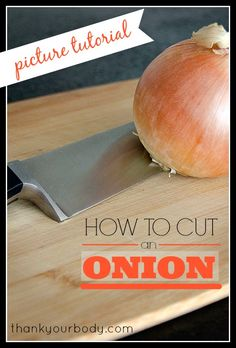 How to cut an onion easily and safely (picture tutorial)