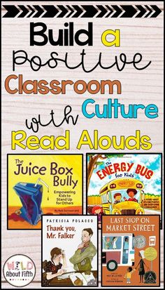 Classroom culture is imperative to successful classroom management.   I spend the first few months of school building a classroom culture of respect and it pays off in the end. When students feel respected by their teachers and peers, they choose to make better behavior choices. One strategy that I've found helpful when building our classroom culture is carefully targeted read aloud books. Here are my favorites for building our classroom community.  We refer back to them all year long!