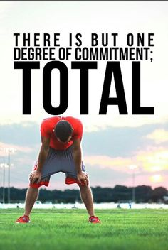 Total Commitment!!!!