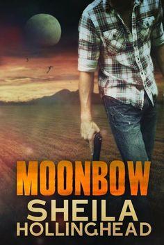 Moonbow by Sheila Hollinghead, http://www.amazon.com/dp/B00HDNY7HE/ref=cm_sw_r_pi_dp_YRATsb1Y5QPH8