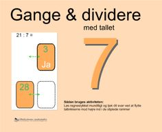"""Smart Notebook-lektion fra www.skolestuen.dk - """"Gange og dividere med tallet 7"""" - Træn de små tabeller - Løs regnestykket mundtligt og tjek dit svar ved at flytte talbrikkerne mod højre ind i de stiplede rammer."""
