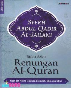 Kisah Dan Makna Taawudz Basmalah Tobat Dan Takwa : http://garisbuku.com/shop/buku-saku-renungan-al-quran-kisah-dan-makna-taawudz-basmalah-tobat-dan-takwa