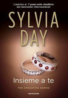 """Leggere Romanticamente e Fantasy: Recensione """"Insieme a te"""" di Sylvia Day"""