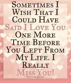 Missing You Quotes For Him, I Miss You Quotes, Dad Quotes, Life Quotes, Judge Quotes, Mom I Miss You, Mom In Heaven, I Loved You First, Grief Poems