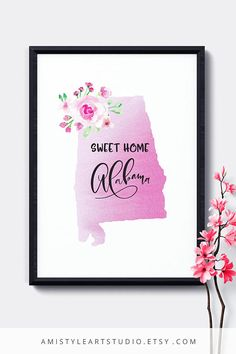 State wall art - Sweet home Alabama - with watercolor background and rose bouquet.This printable wall hanging is perfect as a gift for her - by Amistyle Art Studio on Etsy