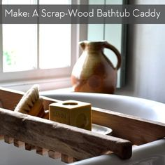 How to make a #DIY bathtub caddy from recycled/reclaimed wood!