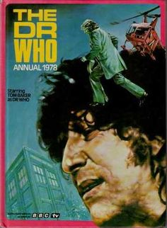 The Doctor Who annual starring Tom Baker, Circa 1978.