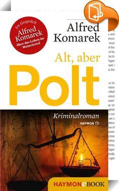 Alt, aber Polt    :  Der neue Polt von Alfred Komarek erstmals im Taschenbuch: Simon Polt, ehemaliger Gendarm im Wiesbachtal, neuerdings Gemischtwarenhändler, schlendert von seinem Presshaus die sacht abfallende Kellergasse hinunter. Da wird er unversehens Zeuge eines seltsamen Schauspiels, das ihn fasziniert und bedrückt zugleich. Am nächsten Tag erfährt er vom schrecklichen Ausgang dieses Spiels – und will Klarheit, jetzt erst recht. Polt bleibt eben Polt, ist so sehr Polt wie noch n...
