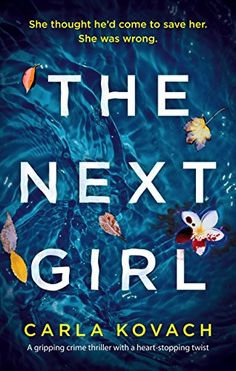 The Next Girl: A gripping thriller with a heart-stopping ... https://www.amazon.co.uk/dp/B078S55Z34/ref=cm_sw_r_pi_dp_U_x_brNMAb6TF0BKN