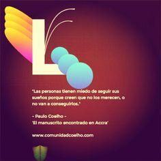 El miedo a los sueños - #ManuscritoAccra, de @Paulo Fernandes Fernandes Fernandes Fernandes Coelho - www.comunidadcoelho.com    #ManuscritoAccra #ManuscritodeAccra #Amor #Miedo #ComunidadCoelho #PauloCoelho #Coelhoquote #instacoelho #igpaulocoelho