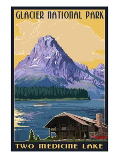 National Park Posters Glacier National Park Two Medicine Lake