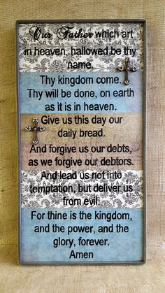 The Lord's Prayer rustic sign Our Father which art in