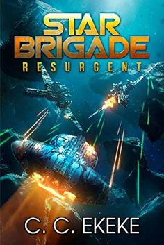 Legionnaire galaxys edge book 1 by jason anspach httpswww star brigade resurgent star brigade book 1 by cc ekeke https fandeluxe Images