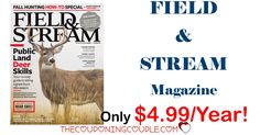 What a great deal! Snag a subscription to Field & Stream for only $4.99/year! He will love you for it!  Click the link below to get all of the details ► http://www.thecouponingcouple.com/field-and-stream-magazine-only-4-99year-2-days-only/ #Coupons #Couponing #CouponCommunity  Visit us at http://www.thecouponingcouple.com for more great posts!