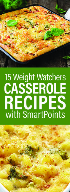 15 Weight Watchers Casserole Recipes with SmartPoints