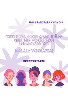 Todos los días recordar, decir y volver a decir que sus voces son importantes, nuestras voces son importantes! . . . . . . . . . #frasedeldia #unafraseparacadadía #mujeres #niñas #nuestravoz #genealogiasfemeninas Malala Yousafzai, No Me Importa, Decir No, Living Alone, Quote Of The Day, The Voice