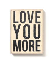 LOVE YOU MORE! $12.95