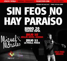 Miguel Morales: Sin Feos No Hay Paraíso #sondeaquipr #comediapr #teatropr #sinfeosnohayparaiso #miguelmorales #teatrotapia #cba #aguada #sanjuan #teatrolaperla #ponce