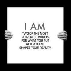 """""""I am."""" No matter how you fill in the blank...you are defined by those words. Make each one count! #quotes"""