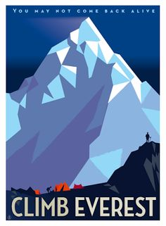 Richard Zielenkiewicz: Everest # Travel # Inspiration – Travel and Tourism Trends 2019 Vintage Ski Posters, Retro Poster, Photos Folles, Monte Everest, Tourism Poster, Travel And Tourism, Illustrations And Posters, Vintage Advertisements, Adventure Travel