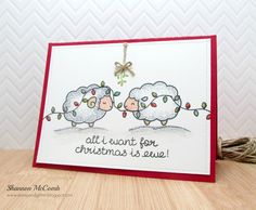 https://flic.kr/p/zFG4TP   All I want for Christmas is Ewe!   stampandglitter.blogspot.ca/2015/10/all-i-want-for-christ...
