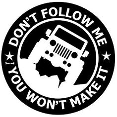 35 best jeep exterior parts accessories images roof luggage 1940 Jeep Truck amazon vinyl decal car sticker for jeep enthusiasts dont follow me you wont make it 5 8 inches diameter with white graphics for rear glass window